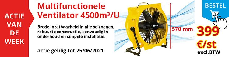 Actie van de week : Multifunctionele ventilator 4500m³/u