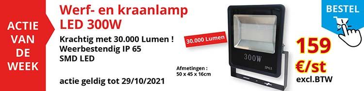 Actie van de week :Werf- en kraanlamp LED 300W !