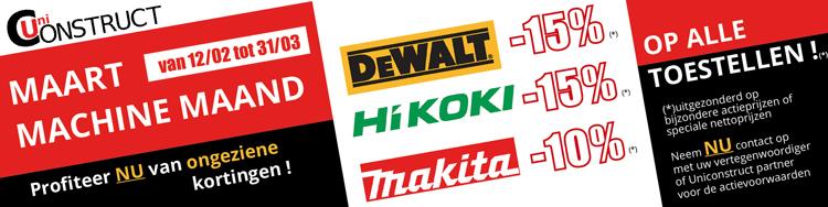 Maart Machine maand : Profiteer NU van ongeziene kortingen op DeWalt, Hikoki, Makita